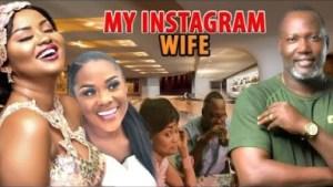 Video: MY INSTAGRAM WIVES 2  | Latest 2018 Ghana Movie